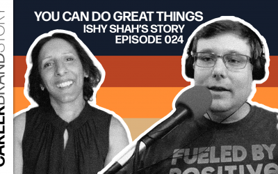 You Can Do Great Things – Ishy Shah – Episode 024